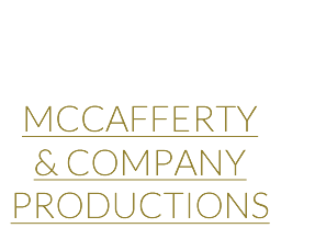 McCafferty & Co. Productions – A Full Service Production Company